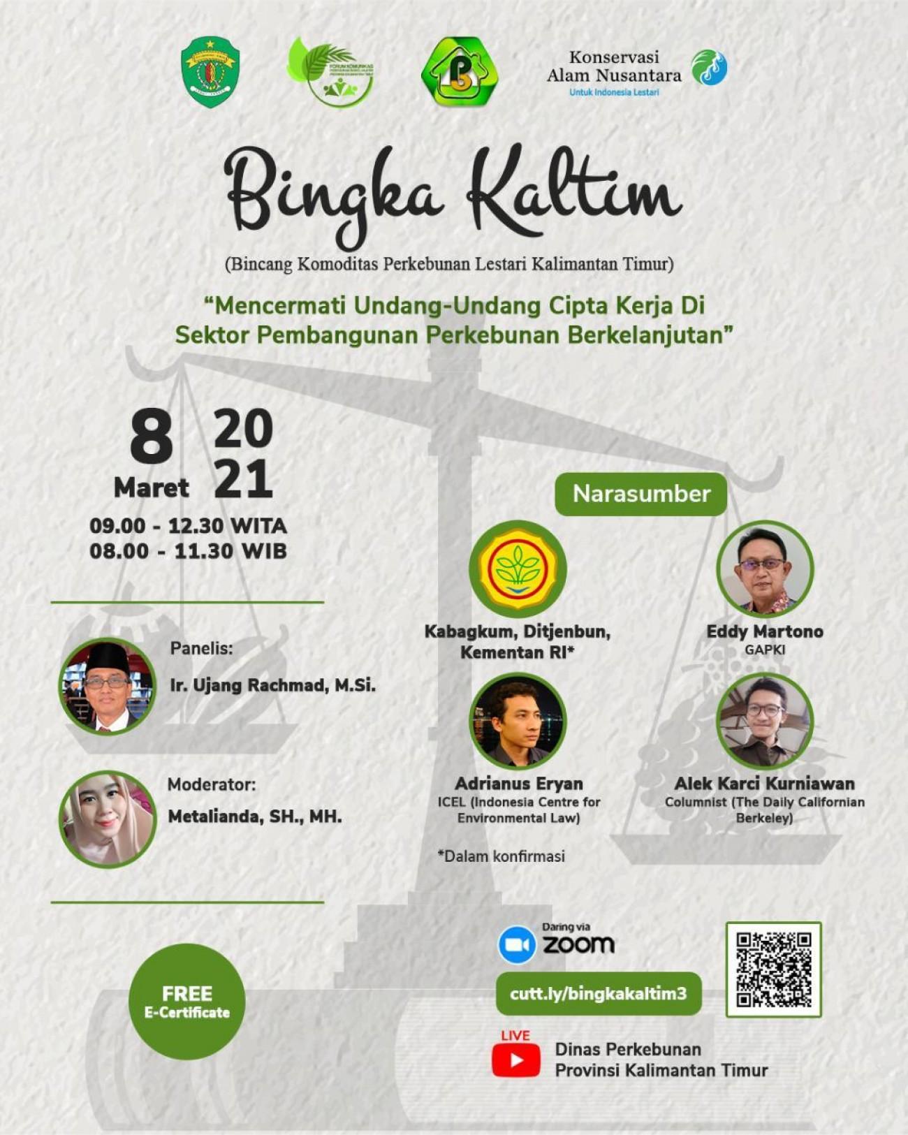 Bincang Komoditas Perkebunan Lestari Kalimantan Timur (Bingka Kaltim) #3