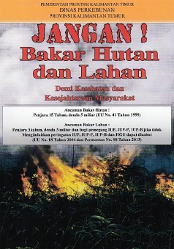 Pelarangan Pembukaan Lahan Dengan Cara Membakar