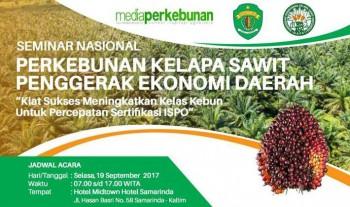Seminar Nasional Perkebunan Kelapa Sawit Penggerak Ekonomi Daerah