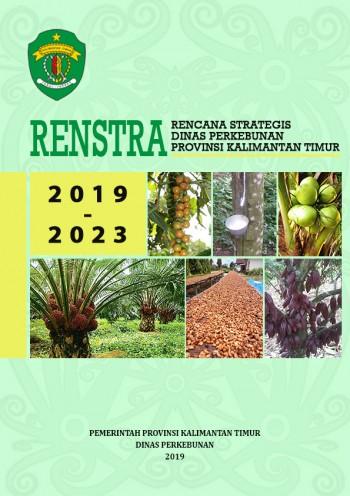 Rencana Strategik Dinas Perkebunan Tahun 2019 - 2023