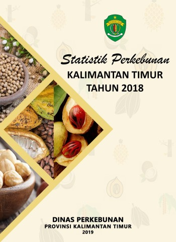 Buku Statistik  Perkebunan Kalimantan Timur Tahun 2018