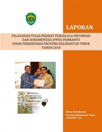 Laporan PPID Pembantu Dinas Perkebunan Tahun 2018