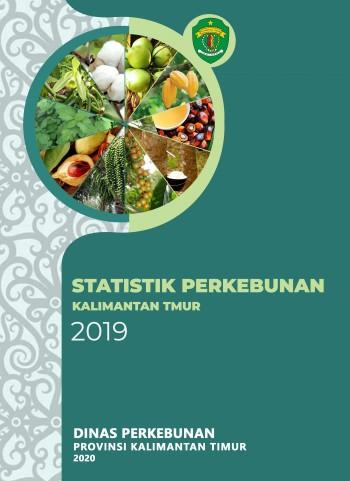 Buku Statistik Perkebunan Kalimantan Timur Tahun 2019